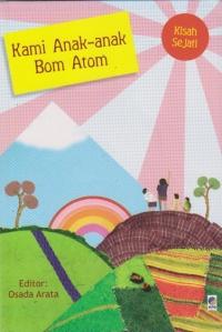 kami anak-anak bom atom